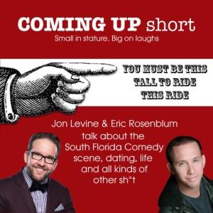Coming Up Short with Jon Levine and Eric Rosenblum